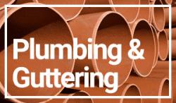 PLUMBING & GUTTERING